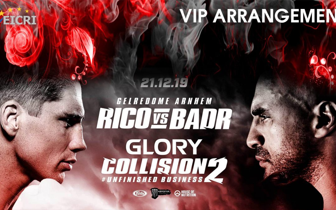 GLORY COLLISION 2 arrangement – EICRI VIP Tours